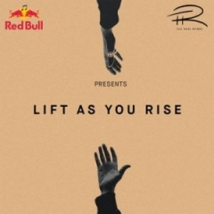 Lift As You Rise BY Lastee X Rowlene